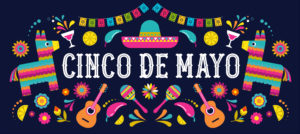 Cinco De Mayo May 5, Federal Holiday In Mexico. Fiesta Banner And Poster Design With Flags, Flowers, Decorations