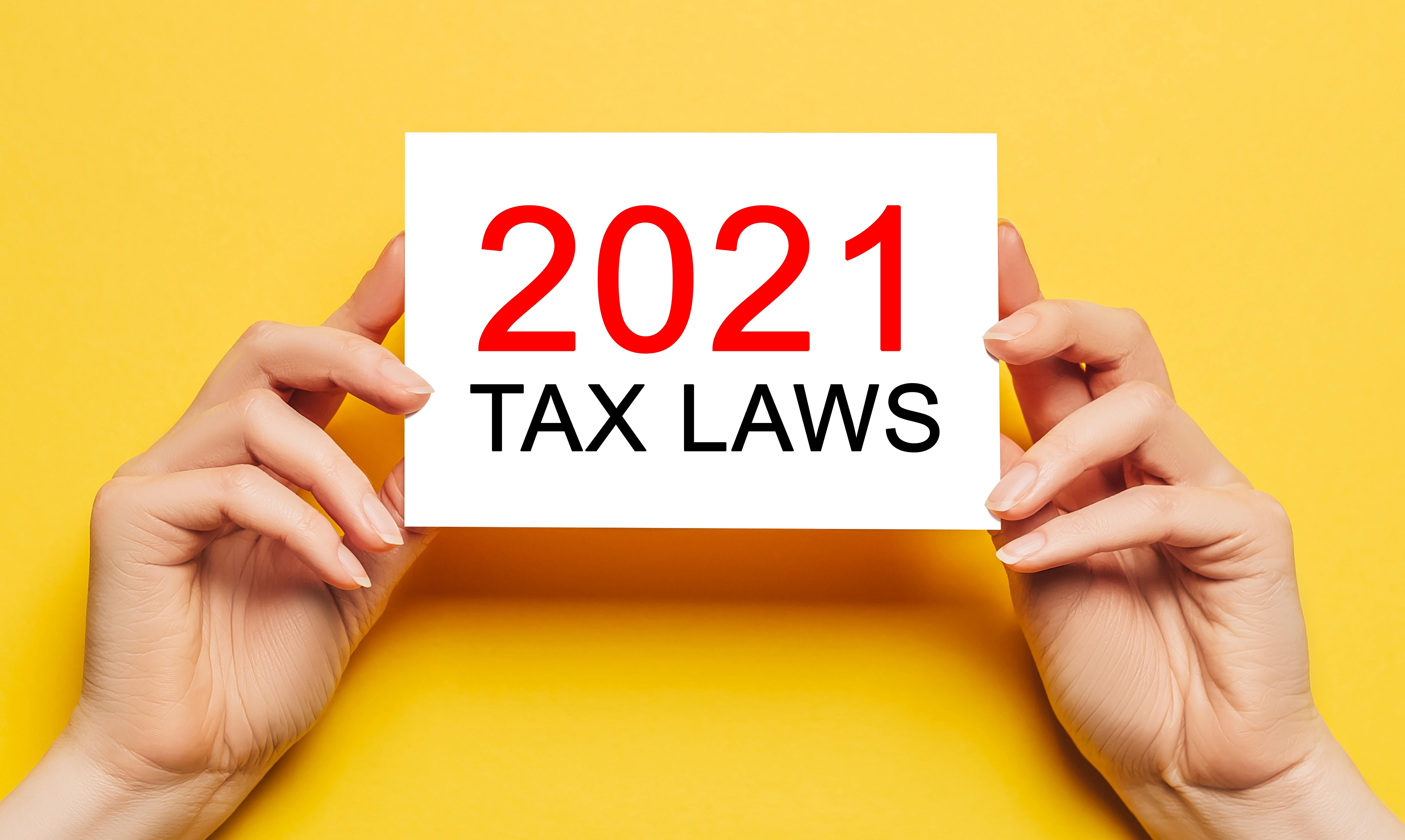 Tax Laws 2021